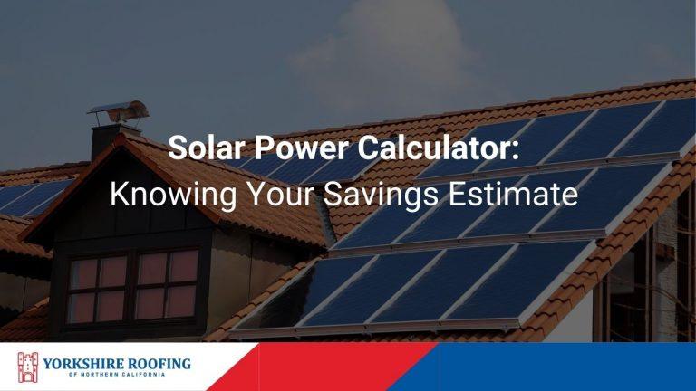 Solar Power Calculator Knowing Your Savings Estimate